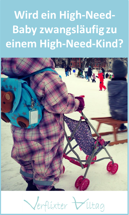 High-Need-Baby_gleich_High-Need-Kind_VerflixterAlltag_Pinterest