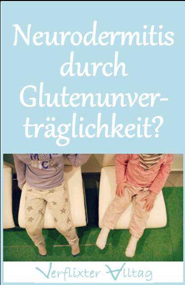 Neurodermitis durch GLutenunverträglichkeit