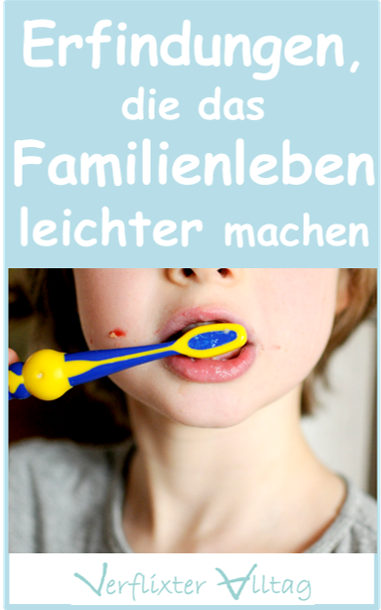 Erfindungen, die das Familienleben leichter machen würden