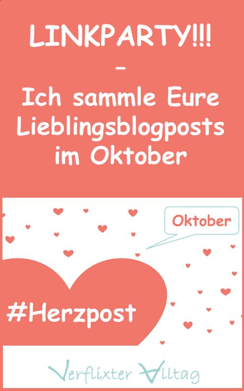 Linkparty - Verlinkt Eure Herzensbeiträge vom Oktober17