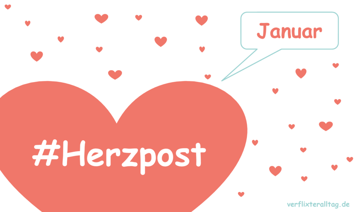 Eure Herzensposts im Januar 2018