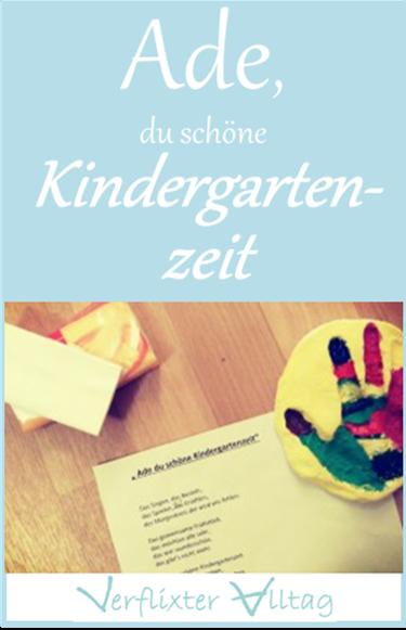 Ade, du schöne Kindergartenzeit - Abschied von der Kita