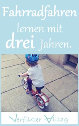 So lernte unser Wölkchen das Fahrradfahren mit drei Jahren