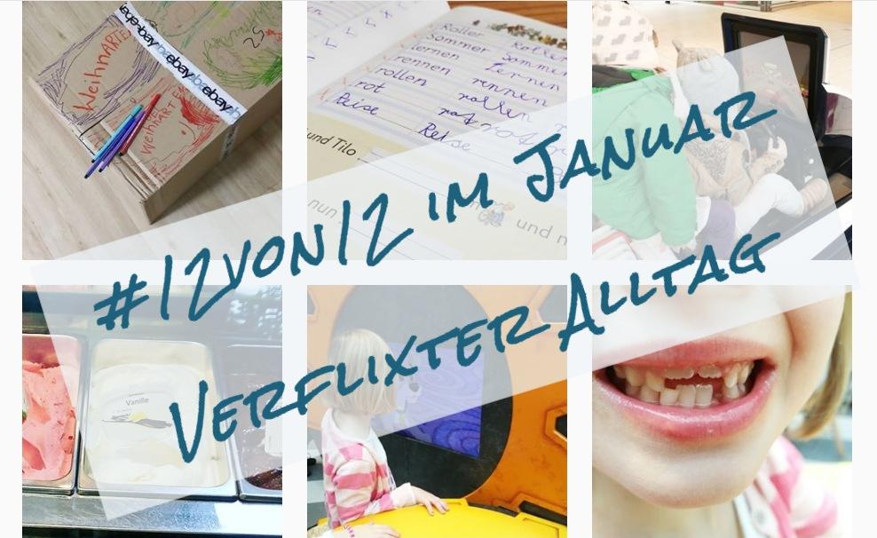 12 von 12 im Januar von Verflixter Alltag